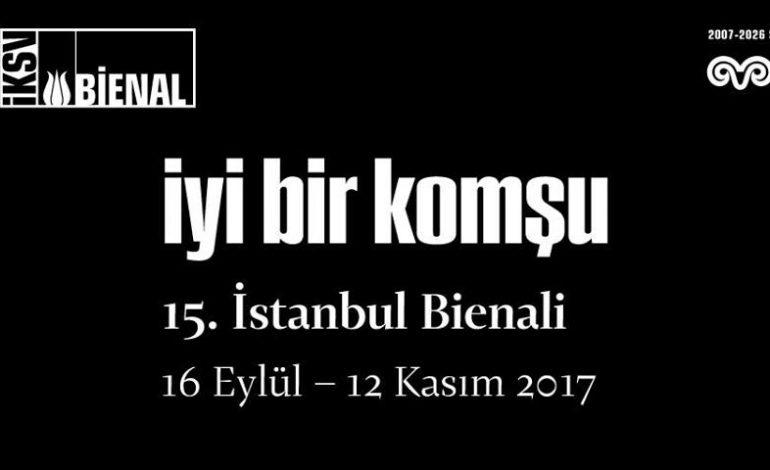 15. İstanbul Bienali 16 Eylül'de Başlıyor