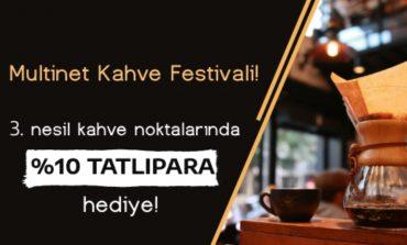 Multinet Up'tan kahve festivali tadında kampanya