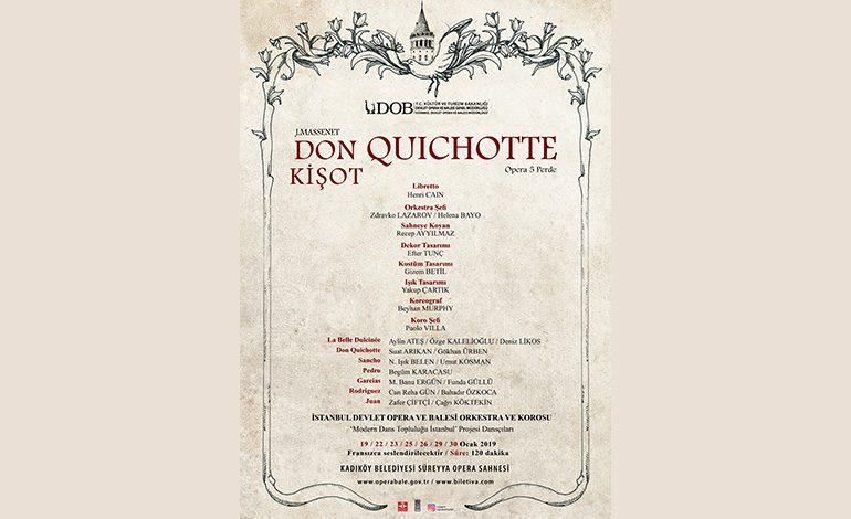 """İstanbul Devlet Opera ve Balesi, Türkiye'de ilk kez Sahnelemeye Hazırlanıyor; Opera """"Don Quichotte"""" (Don Kişot)"""