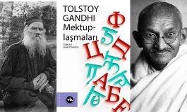 Tolstoy ve Gandhi: Zorbalığa karşı iyilikten ayrılmayın