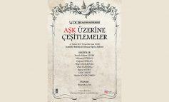 """İstanbul Devlet Opera ve Balesi'nden Sevgililer Günü'ne Özel Konser; """"Aşk Üzerine Çeşitlemeler"""""""