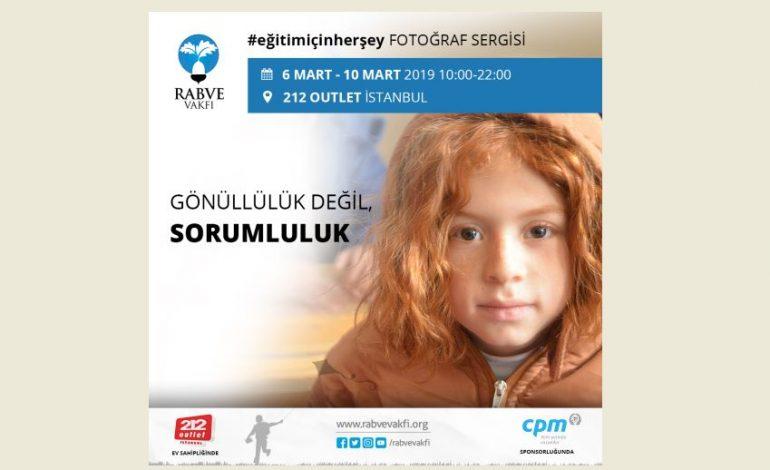 """""""Eğitim İçin Her Şey"""" Fotoğraf Sergisi 6 Mart'ta İstanbul'da"""