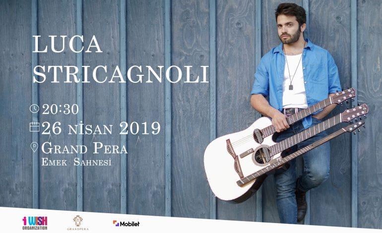 Akustik gitarın efsane ismi Luca Stricagnoli ilk kez Türkiye'de