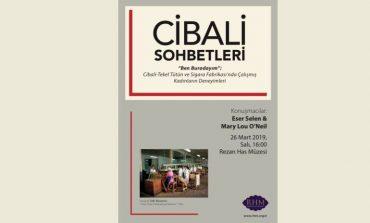"""Cibali Sohbetlerinin Mart Ayı Konusu: """"Cibali Tütün Fabrikasında Çalışmış Kadınların Deneyimleri"""""""
