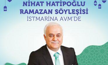 Nihat Hatipoğlu ile Ramazan Söyleşisi İstMarina AVM'de!