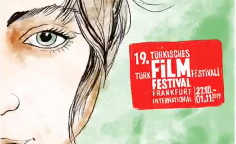 19. Uluslararası Frankfurt Türk Film Festivali 27 Ekim'de Başlıyor