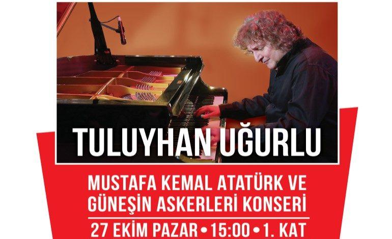 Ünlü Piyanist Tuluyhan Uğurlu'dan Cumhuriyet Bayramı'na Özel Konser Tepe Nautilus'ta