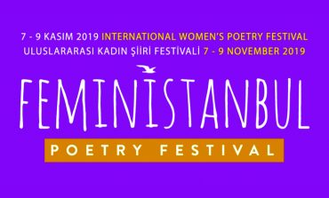 Kadın Olmayı Kutlayan Tek Festival FeminİSTANBUL Şiddeti Şiir İle Yenmeye Hazırlanıyor