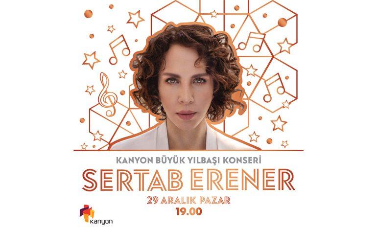 Kanyon Büyük Yılbaşı  Konseri'nde Sertab Erener Sürprizi!