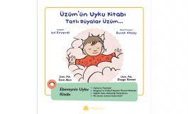 """Çocukları Eğlendirirken Eğiten, Ebeveynleri Bilgilendiren Bir Seri: """"Üzüm'ün Gelişim Günlükleri"""""""