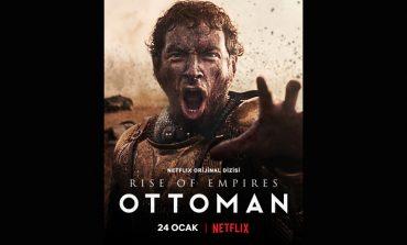 Netflix Rise Of Empires: Ottoman'ın Resmi Fragmanı ve Afişi Paylaşıldı