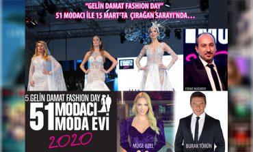 """Gelin Damat Fashion Day"" 51 Modacı İle 15 Mart'ta Çırağan Sarayı'nda"