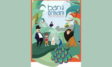 CRR'de Barış Ormanı Çocuk Operası: Barış Ormanı ile Doğaya Selam