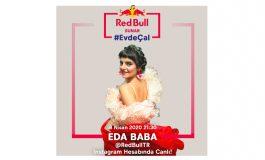 Red Bull Sunar: Evde Çal'ın gelecek konuğu Eda Baba olacak