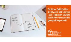 Editörlüğe Adım Atmak İsteyenler İçin Türkiye Yayıncılar Birliği'nin Online Editörlük Atölyesi 28 Mayıs'ta Başlıyor!