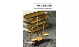 Mecelle'de ve Türk Borçlar Kanununda Akitler ve Zarar Yayımlandı