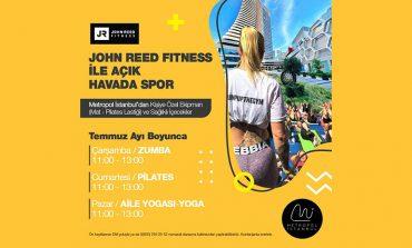 John Reed Fitness ile Metropol İstanbul'da açık hava spor etkinliğine davetlisiniz