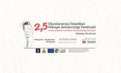 2.5 Uluslararası İstanbul Hikâye Anlatıcılığı Online Festivali