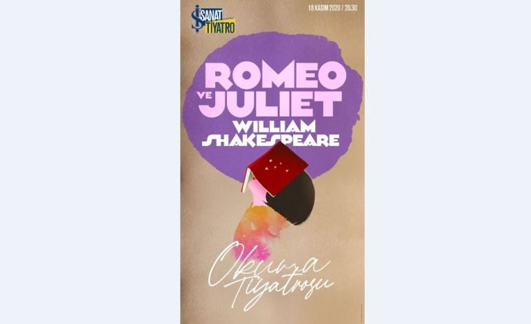"""Romeo ve Juliet"" İş Sanat Okuma Tiyatrosu'nda"