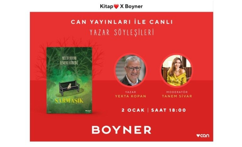 Boyner ve Can Yayınları'ndan edebiyat sohbetlerinde Yekta Kopan canlı yayında okurlarıyla buluşacak