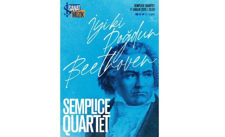 "İş Sanat'tan ""İyi ki Doğdun Beethoven"""