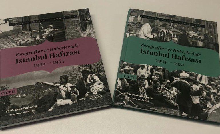 """""""Fotoğraflar ve Haberleriyle İstanbul Hafızası"""" Kitabı Yayınlandı"""