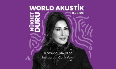 "Nükhet Duru 8 Ocak'ta ""World Akustik"" sahnesinde"