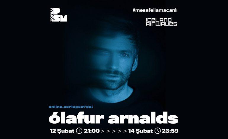 Neo-klasik müzik hareketinin İzlandalı süperstarı Ólafur Arnalds Reykjavik'ten özel performansla, 12 Şubat'ta PSM Online'da