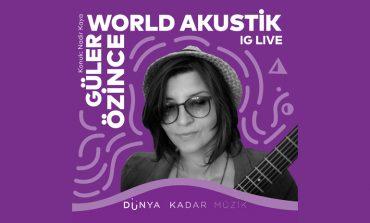 Yapı Kredi bomontiada World Akustik serisinde bu hafta; Güler Özince'den akustik performans