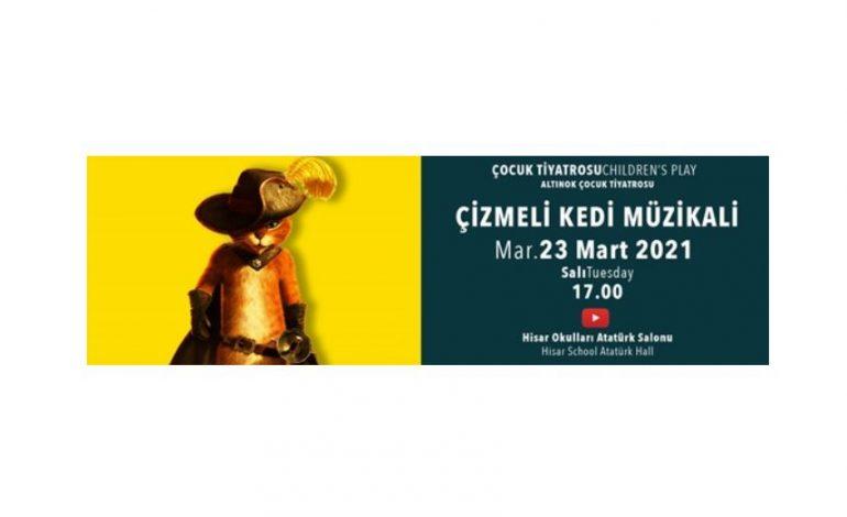 Çizmeli Kedi Müzikali Hisar Okulları Kültür Merkezi'nde Sahneleniyor