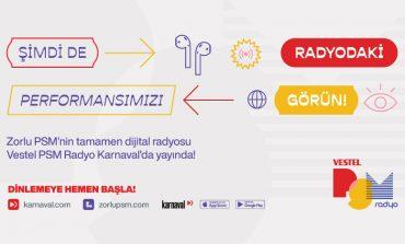 """Zorlu PSM'nin Yeni Online Radyosu """"Vestel Psm Radyo"""" Yayın Hayatına Başladı"""