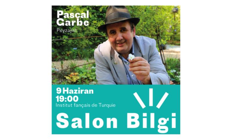 """Peyzajist Pascal Garbe, Institut français Türkiye'nin Salon Bilgi Etkinliğinde  """"Şehirdeki Bitkiler"""" Konusunu Anlatacak"""