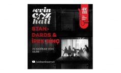 Evin Caz Hali Konser sersinin Dünya Müzik Günü'ne özel konuğu Standards