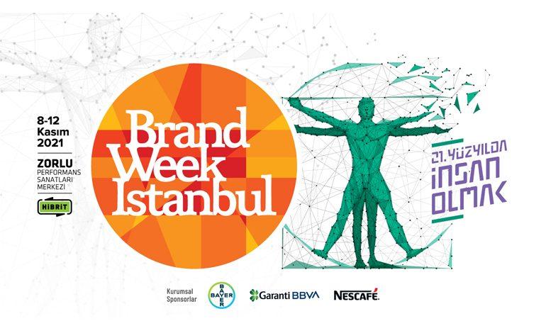 BRAND WEEK ISTANBUL, 8-12 KASIM TARİHLERİ ARASINDA ZORLU PSM'DE SEYİRCİSİYLE BULUŞUYOR